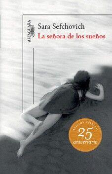 SEÑORA DE LOS SUEÑOS, LA (ED. ESPECIAL 25 ANIVERSARIO)