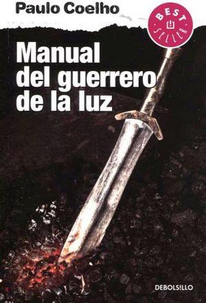 MANUAL DEL GUERRERO DE LA LUZ        (DEBOLSILLO/NVA.PRESEN