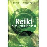 REIKI PARA PRINCIPIANTES             (DEBOLSILLO/CLAVE)