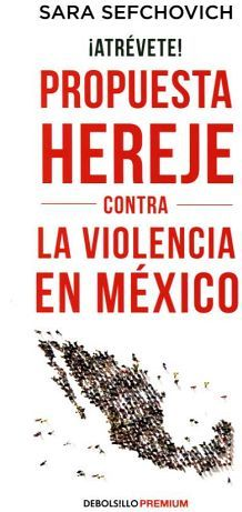 ATREVETE! -PROPUESTA HEREJE VS LA VIOL.MEX.- (DEBOLSILLO/PREMIUM)
