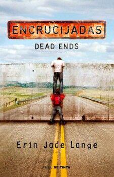 ENCRUCIJADAS -DEAD ENDS-