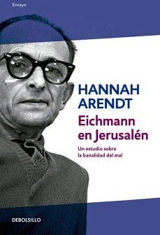 EICHMANN EN JERUSALEN                (DEBOLSILLO/ENSAYO)