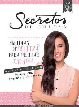 SECRETOS DE CHICAS -MIS IDEAS DE BELLEZA P/BRILLAR CADA DIA-