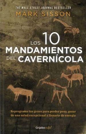 10 MANDAMIENTOS DEL CAVERNICOLA, LOS