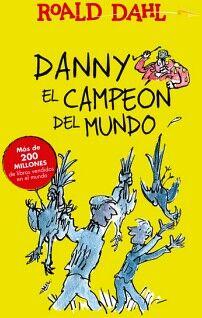 DANNY EL CAMPEON DEL MUNDO    (CLASICOS)                    (INF)