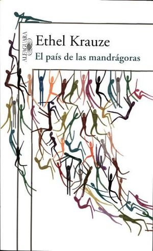 PAIS DE LAS MANDRAGORAS, EL