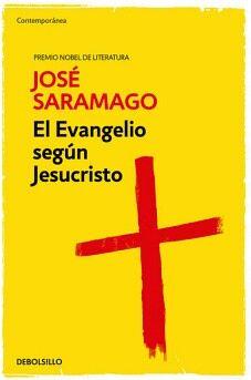 EVANGELIO SEGUN JESUCRISTO, EL       (DEBOLSILLO/CONTEMPORANEA)