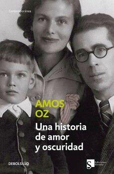 UNA HISTORIA DE AMOR Y OSCURIDAD     (DEBOLSILLO/CONTEMPORANEA)