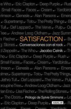 SATISFACTION -CONVERSACIONES CON EL ROCK-