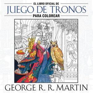 LIBRO OFICIAL DE JUEGO DE TRONOS PARA COLOREAR