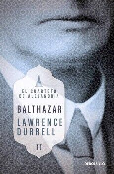 BALTHAZAR -EL CUARTETO DE ALEJANDRIA II- (DEBOLSILLO)