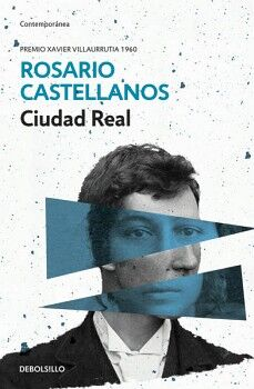 CIUDAD REAL                          (DEBOLSILLO/CONTEMPORANEA)