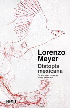 DISTOPIA MEXICANA