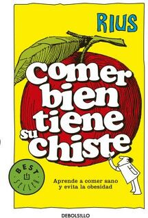 COMER BIEN TIENE SU CHISTE           (DEBOLSILLO)