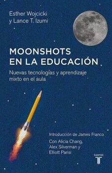 MOONSHOTS EN LA EDUCACION