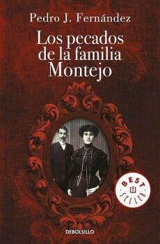 PECADOS DE LA FAMILIA MONTEJO, LOS   (DEBOLSILLO)