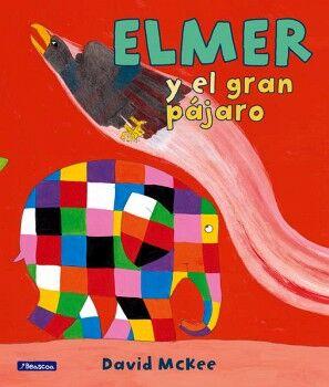 ELMER Y EL GRAN PAJARO               (EMPASTADO/4+ AÑOS)