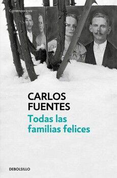 TODAS LAS FAMILIAS FELICES           (DEBOLSILLO)