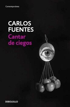 CANTAR DE CIEGOS                     (DEBOLSILLO/CONTEMPORANEA)