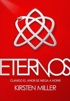 ETERNOS -CUANDO EL AMOR SE NIEGA A MORIR-                   (JUV)