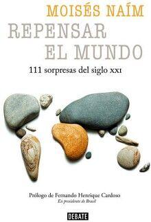 REPENSAR EL MUNDO -111 SORPRESAS DEL SIGLO XXI-