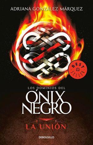 DOMINIOS DEL ONIX NEGRO, LOS -LA UNION- (DEBOLSILLO)