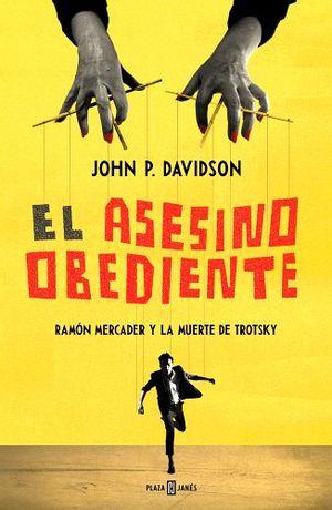 ASESINO OBEDIENTE, EL