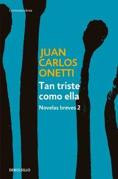 TAN TRISTE COMO ELLA -NOVELAS BREVES 2- (DEBOLSILLO/CONTEMP.)