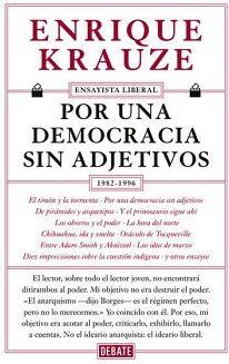 POR UNA DEMOCRACIA SIN ADJETIVOS 1982-1996