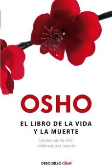 LIBRO DE LA VIDA Y LA MUERTE, EL     (DEBOLSILLO/CLAVE)