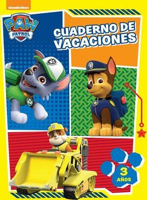 CUADERNO DE VACACIONES -PAW PATROL- (3 AÑOS)