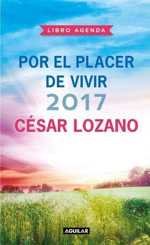 LIBRO AGENDA POR EL PLACER DE VIVIR 2017