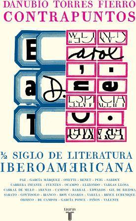 CONTRAPUNTOS -1/2 SIGLO DE LITERATURA IBEROAMERICANA-
