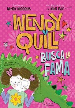 WENDY QUILL -BUSCA LA FAMA-