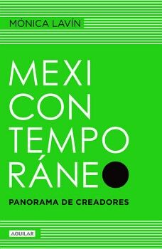 MEXICONTEMPORANEO -PANORAMA DE CREADORES-