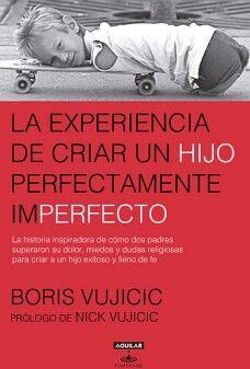 EXPERIENCIA DE CRIAR UN HIJO PERFECTAMENTE IMPERFECTO, LA