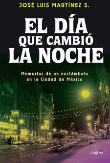 DIA QUE CAMBIO LA NOCHE, EL