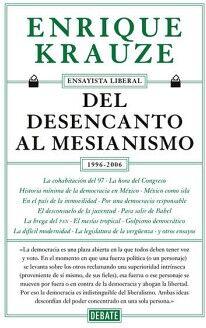 DEL DESENCANTO AL MESIANISMO (1996-2006)