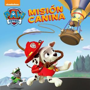 PAW PATROL -MISION CANINA-