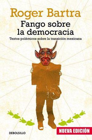 FANGO SOBRE LA DEMOCRACIA            (DEBOLSILLO)