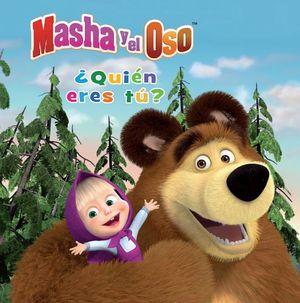 MASHA Y EL OSO ¿QUIEN ERES TU?