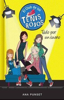 CLUB DE LOS TENIS ROJOS 3, EL -TODO POR UN SUEÑO-
