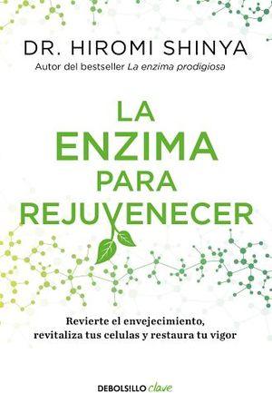 ENZIMA PARA REJUVENECER, LA          (DEBOLSILLO/CLAVE)