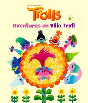 TROLLS -AVENTURAS EN VILLA TROLL-