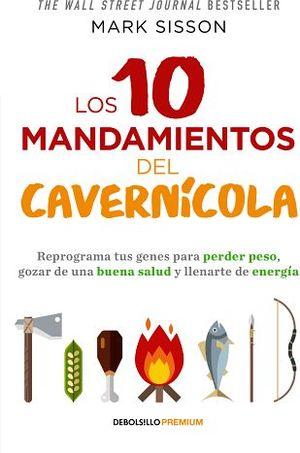 10 MANDAMIENTOS DEL CAVERNICOLA, LOS (DEBOLSILLO/PREMIUM)