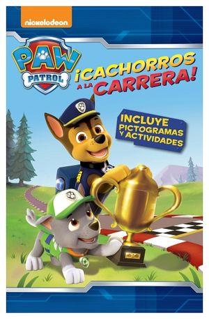 PAW PATROL ¡CACHORROS A LA CARRERA!