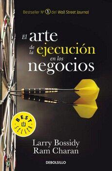 ARTE DE LA EJECUCION EN LOS NEGOCIOS (DEBOLSILLO)