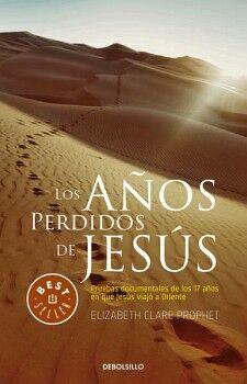 AÑOS PERDIDOS DE JESUS, LOS          (DEBOLSILLO)