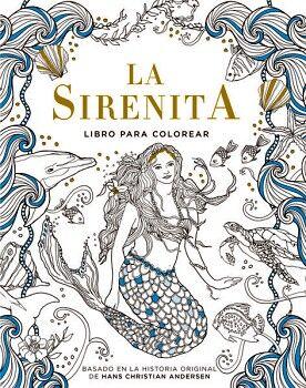 SIRENITA, LA -LIBRO PARA COLOREAR-