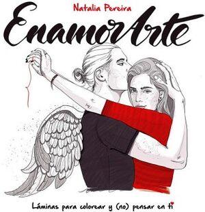 ENAMORARTE -LAMINAS PARA COLOREAR Y (NO) PENSAR EN TI-